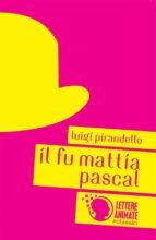 Il fu Mattia Pascal (ebook)