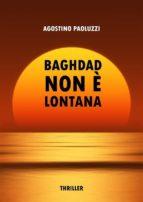 Baghdad non è lontana (ebook)