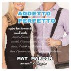 Addetto Perfetto [Mat Marlin] (ebook)