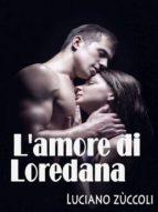 L'amore di Loredana  (ebook)