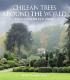 Chilean trees around the world (eBook)