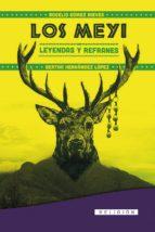 Los Meyi. Leyendas y Refranes (ebook)