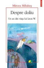 Despre doliu: un an din viata lui Leon W (ebook)