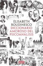 Diccionario amoroso del psicoanálisis (ebook)
