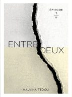 Entredeux épisode 3 (ebook)
