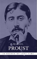 Proust, Marcel: In Search of Lost Time [volumes 1 to 7] (Book Center) (The Greatest Writers of All Time) (ebook)