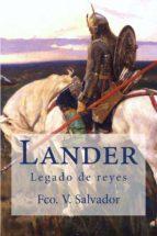 LANDER, LEGADO DE REYES (ebook)