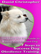 7 Steps to Success Dog Obedience Training (ebook)