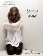 Locked Away (Book #2 in the Love and Madness series) (ebook)