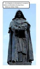 Por El Espíritu De La Revolución. El Concepto De Infinito En La Filosofía De Giordano Bruno (ebook)