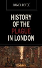 History of the Plague of London (ebook)