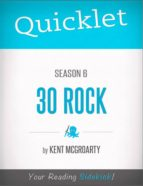 Quicklet on 30 Rock Season 6 (ebook)