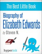 Courage and Grace: The Life and Death of Elizabeth Edwards (ebook)