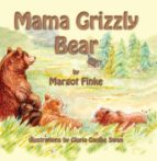Mama Grizzly Bear (ebook)