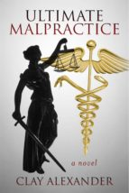 Ultimate Malpractice (ebook)