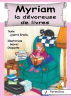 Myriam, la dévoreuse de livres (ebook)