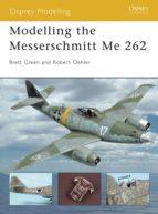 Modelling the Messerschmitt Me 262 (ebook)