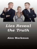 LIES REVEAL THE TRUTH