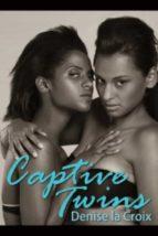 Captive Twins (ebook)