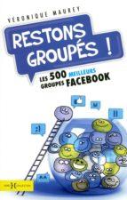 RESTONS GROUPÉS!