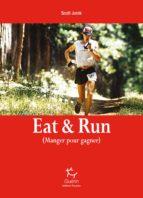 Eat & Run - Manger pour gagner (ebook)