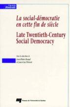La social-démocratie en cette fin de siècle / Late Twentieth-Century Social Democracy (ebook)