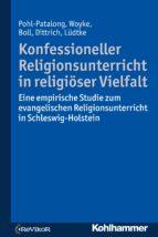 Konfessioneller Religionsunterricht in religiöser Vielfalt (ebook)