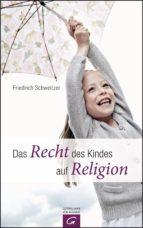 Das Recht des Kindes auf Religion (ebook)