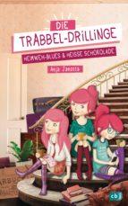 Die Trabbel-Drillinge - Heimweh-Blues und heiße Schokolade (ebook)
