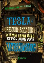 Teslas irrsinnig böse und atemberaubend revolutionäre Verschwörung (ebook)