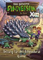 Das geheime Dinoversum Xtra 3 - Rettung für den Ankylosaurus (ebook)
