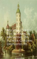 The Botanical Magazine, Or, Flower-Garden Displayed III (ebook)