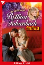 Bettina Fahrenbach Staffel 3 – Liebesroman (ebook)