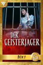 Der Geisterjäger Jubiläumsbox 1 - Gruselroman (ebook)