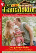 Der neue Landdoktor 68 – Arztroman (ebook)