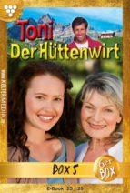 Toni der Hüttenwirt Jubiläumsbox 5 – Heimatroman (ebook)