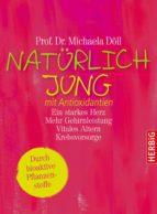 Natürlich jung mit Antioxidantien (ebook)