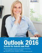 Outlook 2016: Schritt für Schritt zum Profi: (ebook)