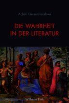 Die Wahrheit in der Literatur (ebook)