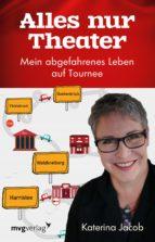 Alles nur Theater (ebook)