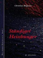 STÄNDIGER HEIßHUNGER