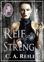 Reif und streng, Teil 3 (ebook)