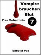VAMPIRE BRAUCHEN BLUT - DAS GEHEIMNIS