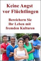 Keine Angst vor Flüchtlingen (ebook)