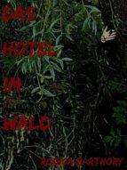 DAS HOTEL IM WALD