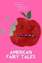 American Fairy Tales | The Pink Classics (ebook)