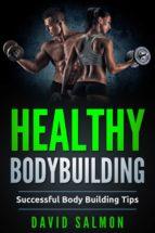HEALTHY BODYBUILDING