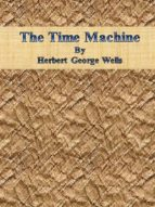 The Time Machine By Herbert George Wells (ebook)