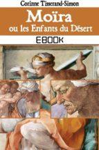 Moïra ou les Enfants du Désert (ebook)
