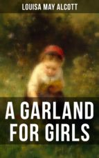 A GARLAND FOR GIRLS (ebook)